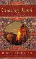 Chasing Rumi