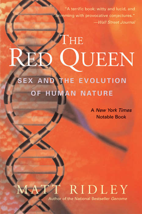The Red Queen: Sex and the Evolution of Human Nature (Penguin Press Science Ser.)