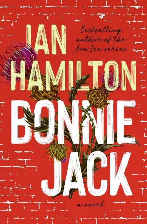 Bonnie Jack: A Novel