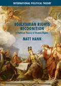 Egalitarian Rights Recognition