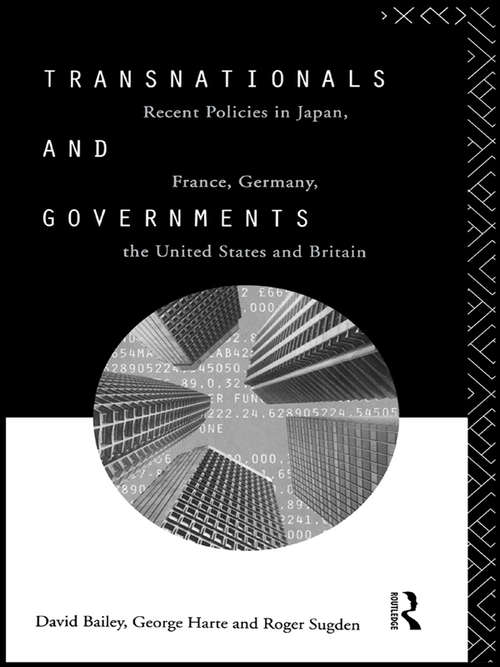 Transnationals and Governments: Recent policies in Japan, France, Germany, the United States and Britain