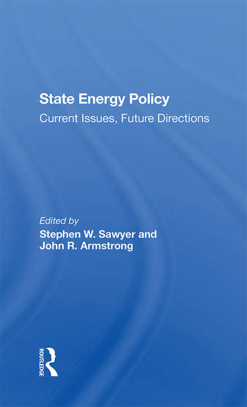 State Energy Policy: Current Issues, Future Directions