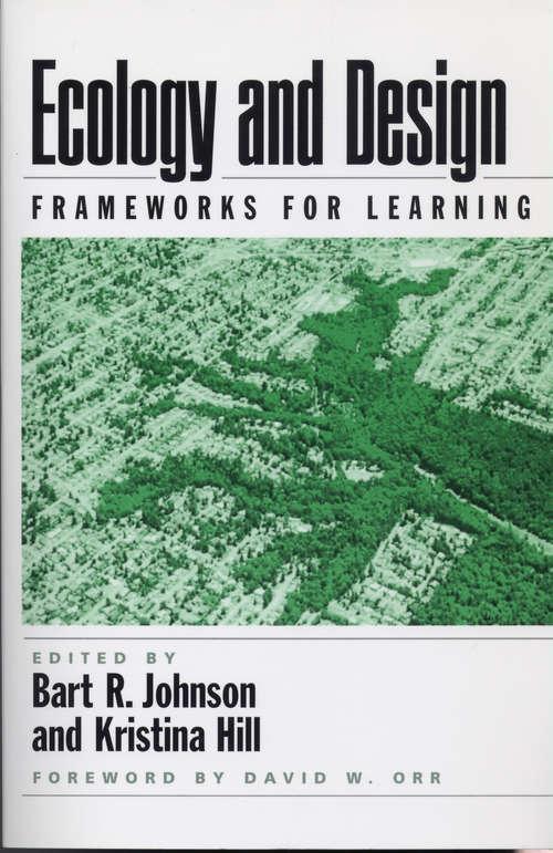 Ecology and Design: Frameworks For Learning