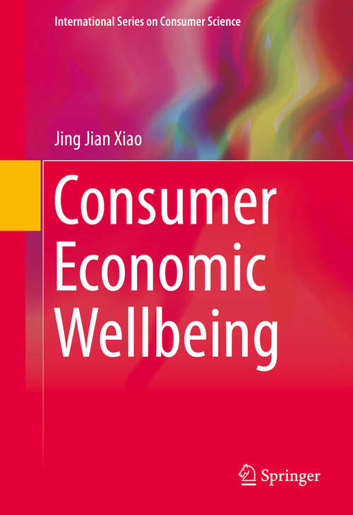 Consumer Economic Wellbeing (International Series on Consumer Science)