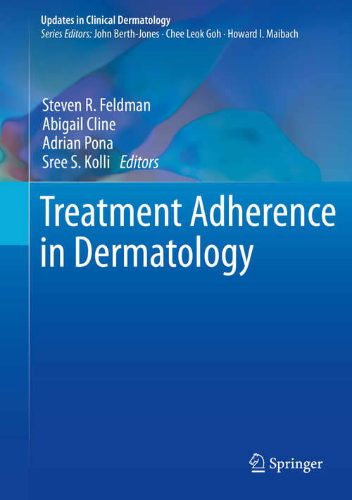 Treatment Adherence in Dermatology (Updates in Clinical Dermatology)