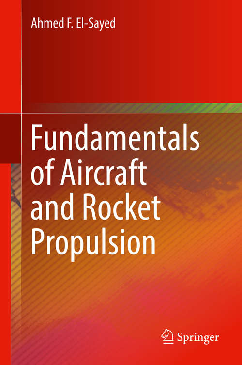 Fundamentals of Aircraft and Rocket Propulsion