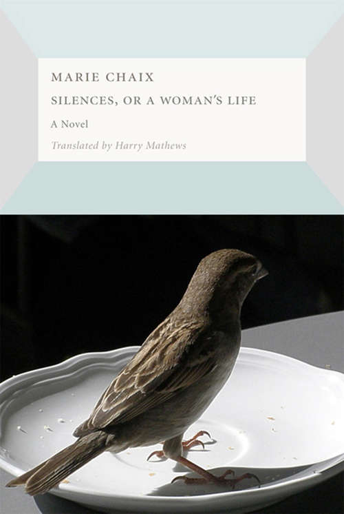 Silences, or a  Woman's Life