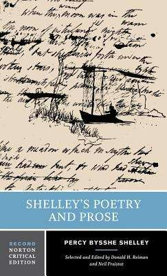Shelley's Poetry And Prose, 2nd Edition