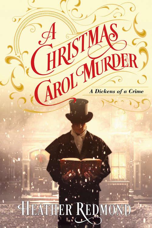 A Christmas Carol Murder (A Dickens of a Crime #3)