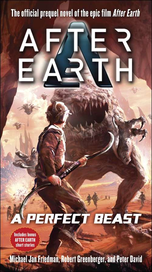 A Perfect Beast-After Earth: A Novel
