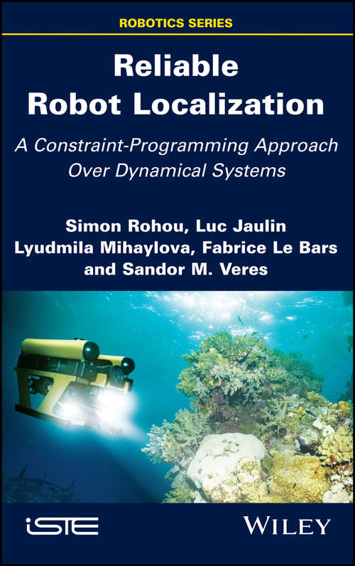 Reliable Robot Localization: A Constraint-Programming Approach Over Dynamical Systems