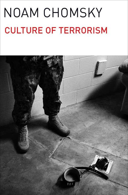 Culture of Terrorism (0 A La Izquierda Ser. #Vol. 9)