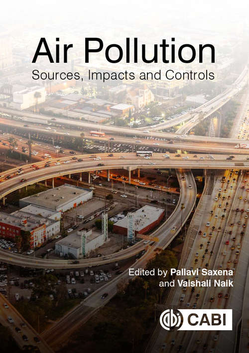 Air Pollution: Sources, Impacts and Controls