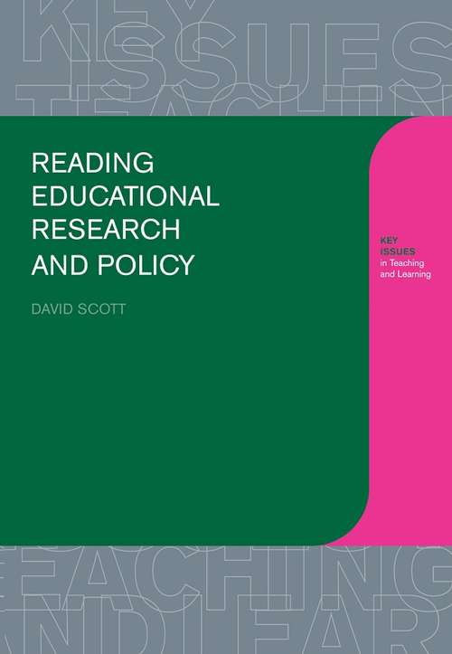 Reading Educational Research and Policy (Learning About Teaching Ser.)