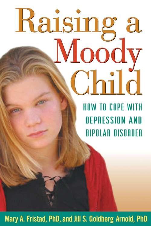 Raising a Moody Child