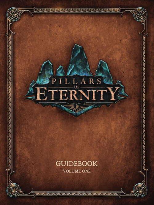 Pillars of Eternity Guidebook Volume 1