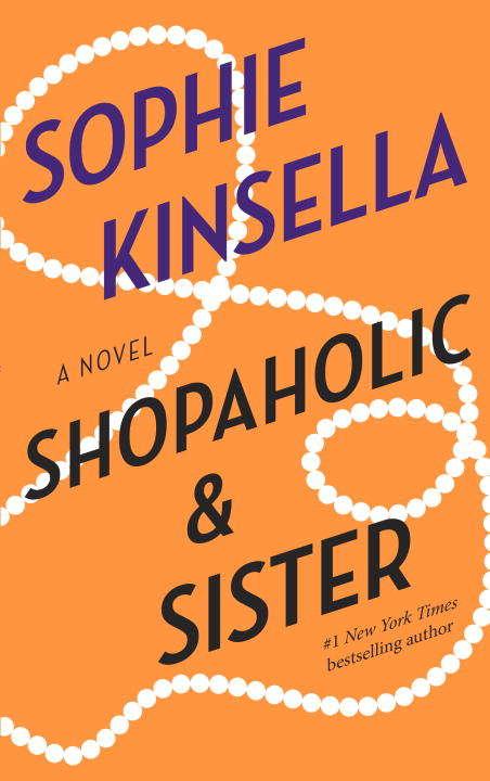 Shopaholic & Sister: A Novel (Shopaholic #4)