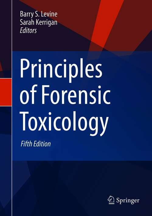Principles of Forensic Toxicology