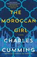 The Moroccan Girl: A Novel