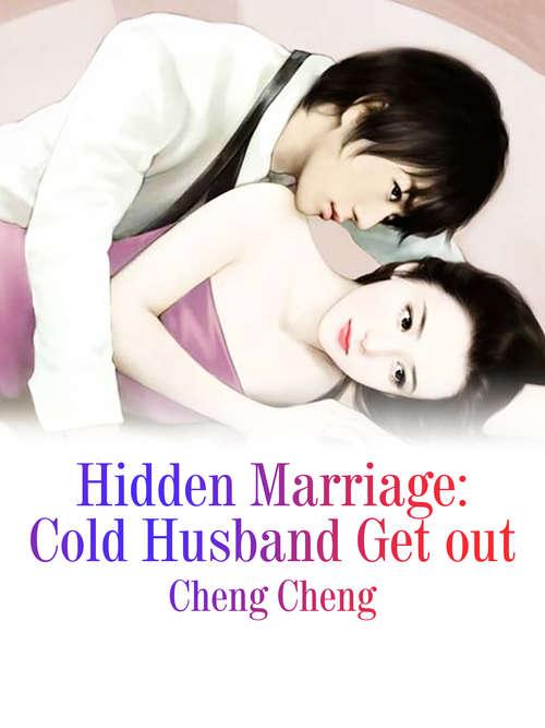 Hidden Marriage: Volume 3 (Volume 3 #3)