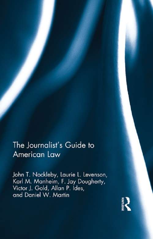 The Journalist's Guide to American Law