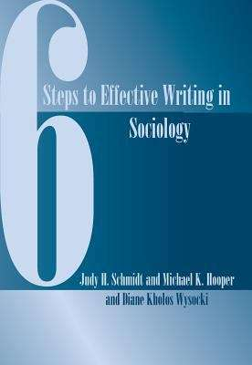 6 Steps to Effective Writing in Sociology