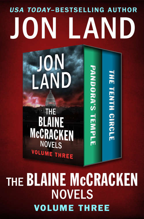 The Blaine McCracken Novels Volume Three: Pandora's Temple and The Tenth Circle (The Blaine McCracken Novels)