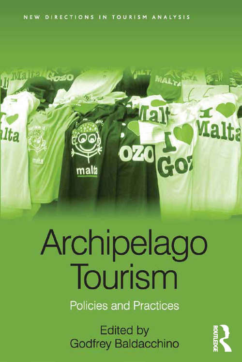 Archipelago Tourism: Policies and Practices (New Directions in Tourism Analysis)