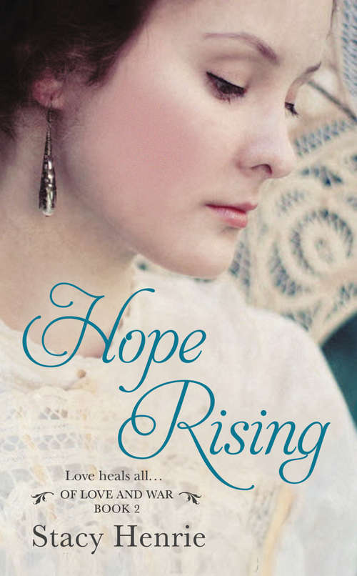 Hope Rising (Of Love and War #2)