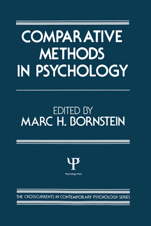 Comparative Methods in Psychology (Crosscurrents in Contemporary Psychology Series)