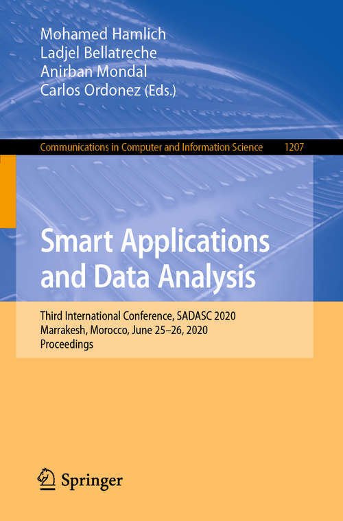 Smart Applications and Data Analysis: Third International Conference, SADASC 2020, Marrakesh, Morocco, June 25–26, 2020, Proceedings (Communications in Computer and Information Science #1207)