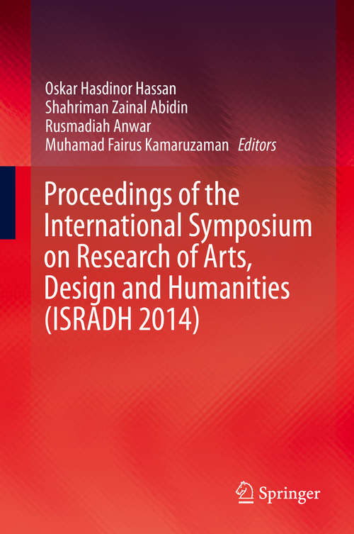 Proceedings of the International Symposium on Research of Arts, Design and Humanities (ISRADH #2014)