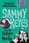 Sammy Keyes and the Sisters of Mercy (Sammy Keyes #3)