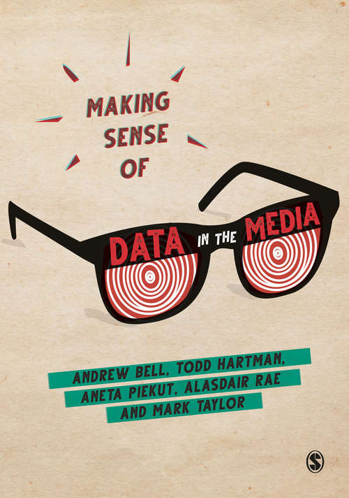 Making Sense of Data in the Media: A Guide For Social Scientists