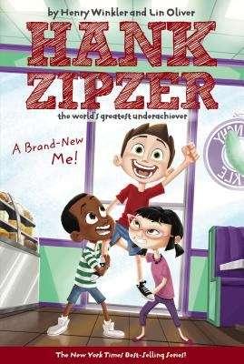 A Brand-New Me! (Hank Zipzer, the World's Greatest Underachiever #17)