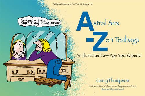 Astral Sex-Zen Teabags