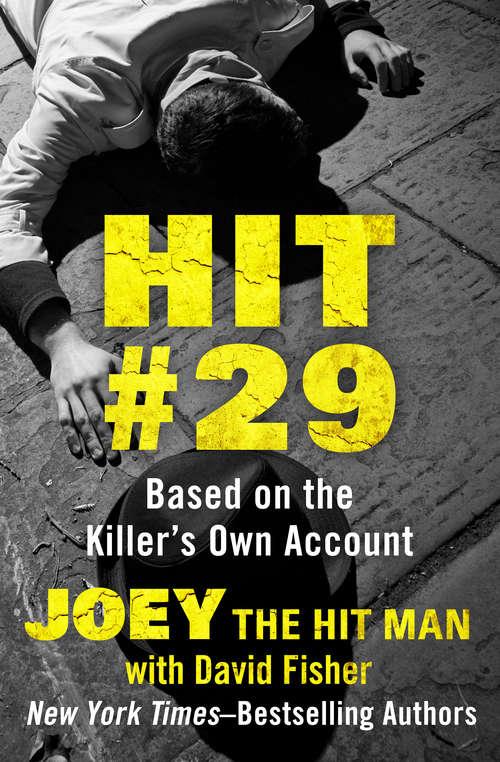Hit #29: Based on the Killer's Own Account