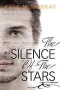 The Silence of the Stars (Stars that Tremble and Silence of the Stars #2)