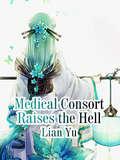 Medical Consort Raises the Hell: Volume 5 (Volume 5 #5)