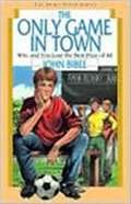 The Only Game in Town (Spirit Flyer Series #3)