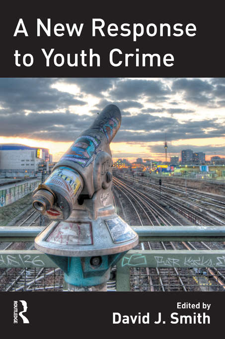 A New Response to Youth Crime
