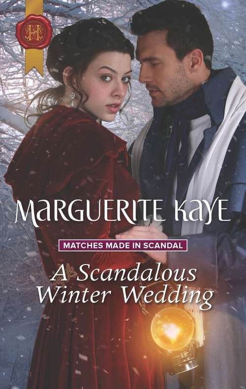 A Scandalous Winter Wedding (Matches Made in Scandal #4)