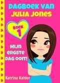 Dagboek van Julia Jones - Boek 1 'Mijn ergste dag ooit!' (Dagboek van Julia Jones #1)