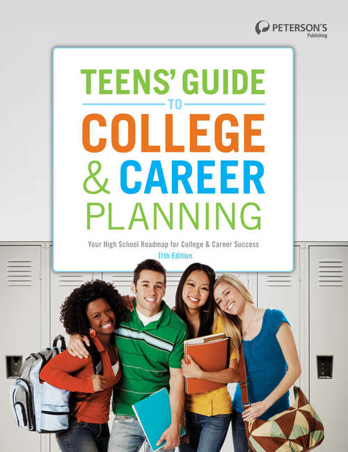 Collection sample book cover Teens' Guide to College & Career Planning 11th Edition, a gaggle of teens smiling in front of lockers