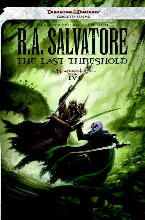 The Last Threshold: Neverwinter Saga, Book IV (Neverwinter Saga)
