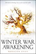 Winter War Awakening (Blood Rose Rebellion)