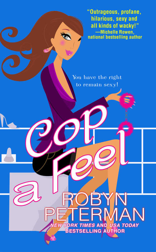 Cop a Feel (Handcuffs & Happily Everafters #3)