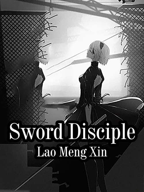 Sword Disciple: Volume 3 (Volume 3 #3)