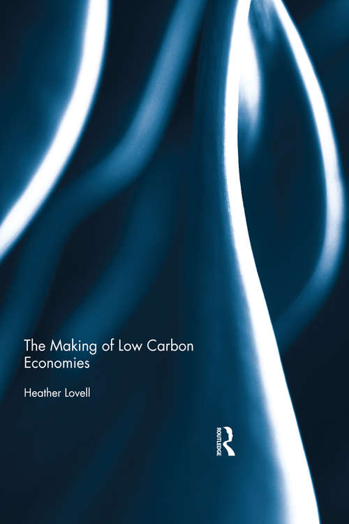 The Making of Low Carbon Economies