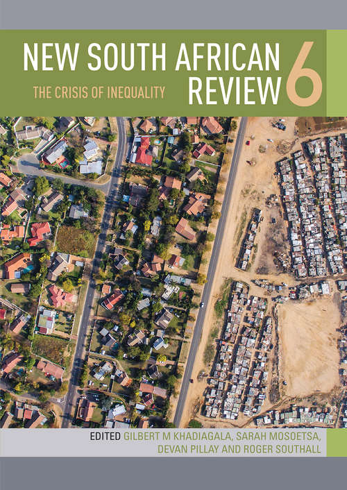 New South African Review 6: The Crisis Of Inequality